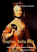 Sophie, Bella Dea - Heinz-Ewo von Brand - E-Book