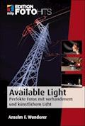 Available Light - Anselm F. Wunderer - E-Book