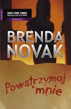 Powstrzymaj mnie - Brenda Novak - ebook