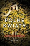 Polne kwiaty - Julia Heaberline - ebook