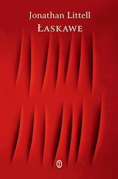 Łaskawe - Jonathan Littell - ebook