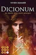 Dicionum 3: Du darfst dich nicht erinnern - Vivien Summer - E-Book