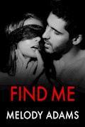 Find Me (Fear Me 2) - Melody Adams - E-Book