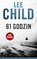 Jack Reacher. 61 godzin - Lee Child - ebook + audiobook