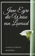 Jane Eyre die Waise von Lowood - Charlotte Brontë - E-Book