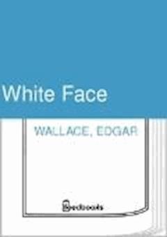White Face - Edgar Wallace - ebook