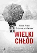 Wielki chłód - Rosa Ribas, Sabine Hofmann - ebook