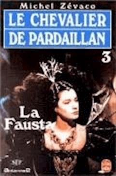 La Fausta - Michel Zévaco - ebook