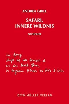 Safari, innere Wildnis - Andrea Grill - E-Book