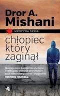 Chłopiec, który zaginął - Dror Mishani - ebook