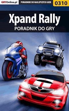 """Xpand Rally - poradnik do gry - Daniel """"Kull"""" Sodkiewicz - ebook"""