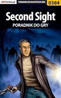 "Second Sight - poradnik do gry - Artur ""Roland"" Dąbrowski - ebook"