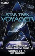 Star Trek - Voyager: Der Schatten - Dean Wesley Smith - E-Book