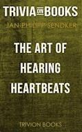 The Art of Hearing Heartbeats by Jan-Philipp Sendker (Trivia-On-Books) - Trivion Books - E-Book