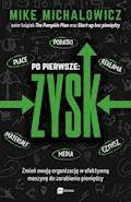 Po pierwsze: Zysk - Mike Michalowicz - ebook