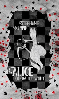 Alice - Follow the White - Stephanie Kempin - E-Book