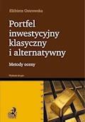Portfel inwestycyjny klasyczny i alternatywny. Wydanie 2 - Elżbieta Ostrowska - ebook