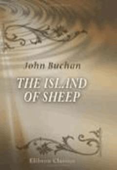 The Island of Sheep - John Buchan - ebook