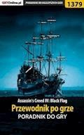 Assassin's Creed IV: Black Flag - przewodnik po grze - Krystian Smoszna - ebook