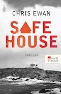 Safe House - Chris Ewan - E-Book
