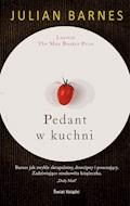 Pedant w kuchni - Julian P Barnes - ebook
