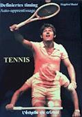 Tennis - La methode d'auto apprentissage - Siegfried Rudel - E-Book