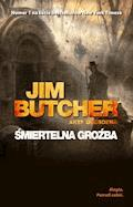 Śmiertelna groźba - Jim Butcher - ebook