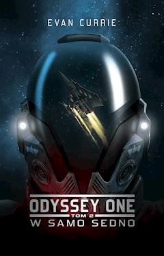 Odyssey One: W samo sedno - Evan Currie - ebook