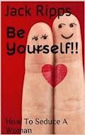 Be Yourself!! - Jack Ripps - E-Book