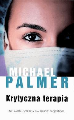 Krytyczna terapia - Michael Palmer - ebook