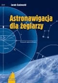 Astronawigacja dla żeglarzy - Jacek Czajewski - ebook