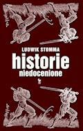 Historie niedocenione - Ludwik Stomma - ebook