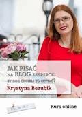 Jak pisać na blog ekspercki, by inni chcieli to czytać? - Krystyna Bezubik - ebook