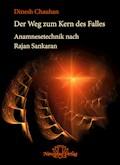 Der Weg zum Kern des Falls - Dinesh Chauhan - E-Book