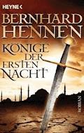 Könige der ersten Nacht - Bernhard Hennen - E-Book