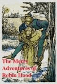 The Merry Adventures of Robin Hood - Howard Pyle - ebook
