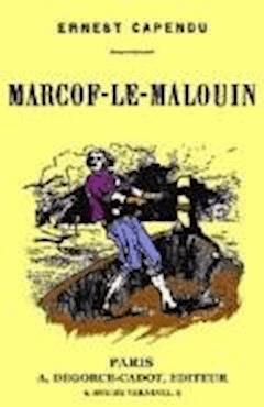 Marcof-Le-Malouin - Ernest Capendu - ebook