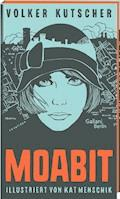 Volker Kutscher: Moabit - Volker Kutscher - E-Book