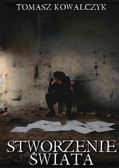Stworzenie świata - Tomasz Kowalczyk - ebook