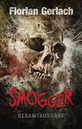 Smogger - Florian Gerlach - E-Book