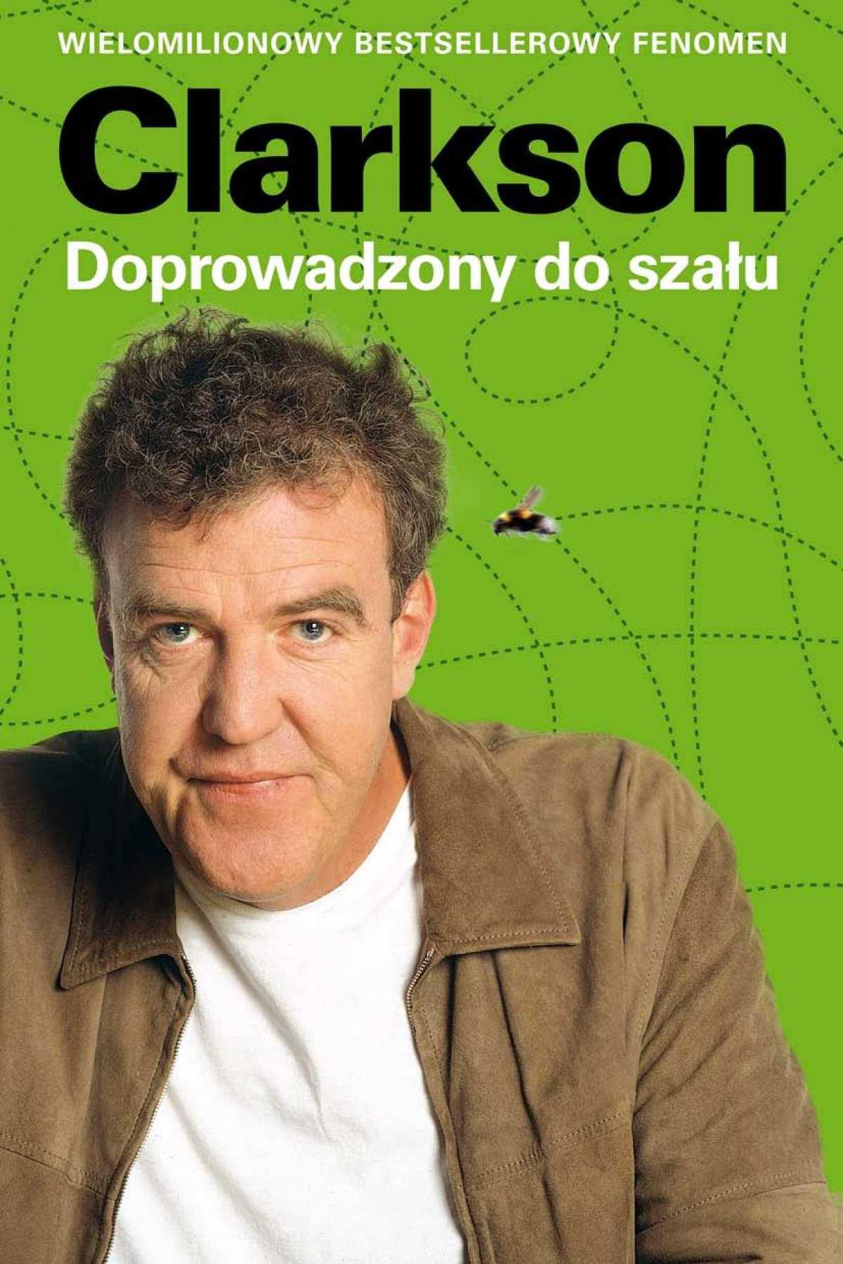 Doprowadzony do szału - Tylko w Legimi możesz przeczytać ten tytuł przez 7 dni za darmo. - Jeremy Clarkson