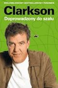 Doprowadzony do szału - Jeremy Clarkson - ebook