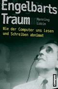 Engelbarts Traum - Henning Lobin - E-Book