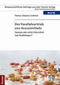 Der Parallelvertrieb von Arzneimitteln - Thomas-Johannes Jochheim - E-Book