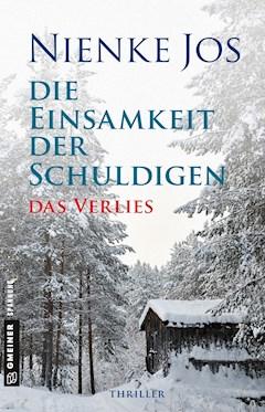 Die Einsamkeit der Schuldigen - Das Verlies - Nienke Jos - E-Book