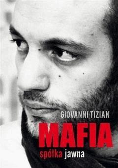 Mafia społka jawna - Giovanni Tizian - ebook