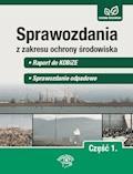Sprawozdania z zakresu ochrony środowiska Część 1. Raport do KOBiZE. Sprawozdanie odpadowe - Bartłomiej Matysiak - ebook