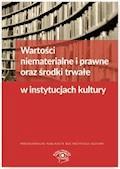 Wartości niematerialne i prawne oraz środki trwałe w instytucjach kultury - Grzegorz Magdziarz - ebook