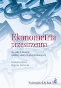 Ekonometria przestrzenna. Metody i modele analizy danych przestrzennych - Bogdan Suchecki - ebook