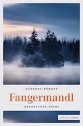 Fangermandl - Susanne Rößner - E-Book